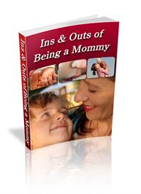 ins and outs of being a mommy ebook (mrr)