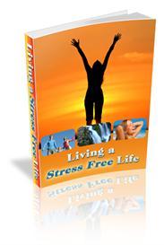 Living a Stress-Free Life (MRR) | eBooks | Health