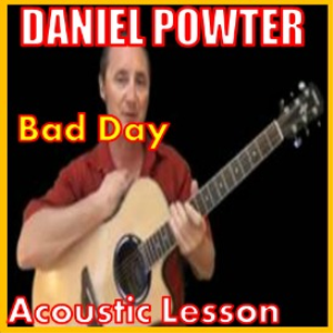 Learn to play Bad Day by Daniel Powter | Movies and Videos | Educational