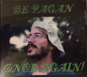 be pagan once again!