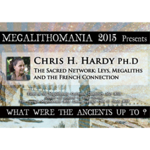 2015 Chris H. Hardy: Ph.D - The Sacred Network: Leys, Megaliths and the French Connection | Movies and Videos | Documentary