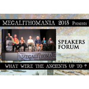 2015 megalithomania speakers forum