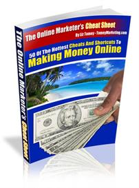 the online marketers cheat sheet - 50 hot cheats and shortucts to maki