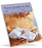 guy s guide to the delivery room