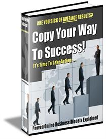 Copy Your Way To Success - With Master Resale Rights | eBooks | Biographies