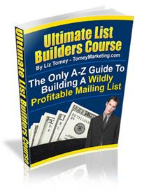 ultimate list builders course - a-z guide to building a wildly profita
