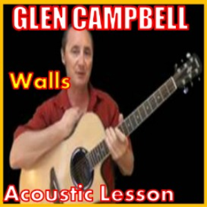 learn to play walls by glen campbell