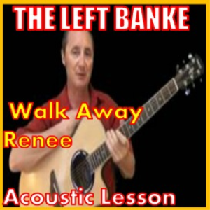 learn to play walk away renee by the left banke