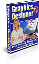 Graphics Designer 101 With Master Resale Rights | eBooks | Arts and Crafts