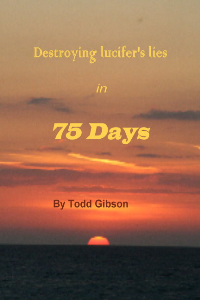 Destroying lucifer's lies in 75 Days | eBooks | Religion and Spirituality