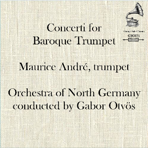 Concerti for  Baroque Trumpet - Maurice André, trumpet | Music | Classical