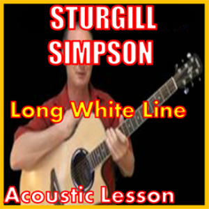 learn to play long white line by sturgill simpson