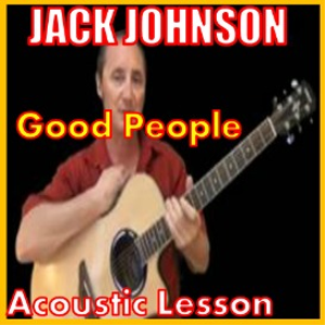 learn to play good people by jack johnson