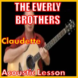 Learn to play Claudette by The Everly Brothers | Movies and Videos | Educational