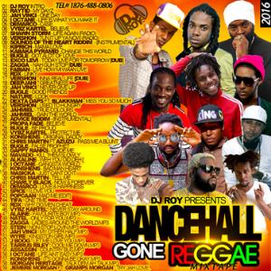dj roy dancehall gone reggae mixtape