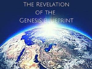 the revelation of the genesis blueprint