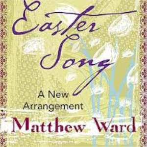 easter song matthew ward 2013 version for full orchestra and vocals