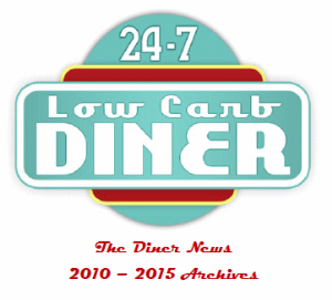 24/7 low carb diner newsletters-2010 to 2015 archives