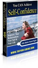 You CAN Achieve Self-Confidence With Master Resale Rights | eBooks | Health