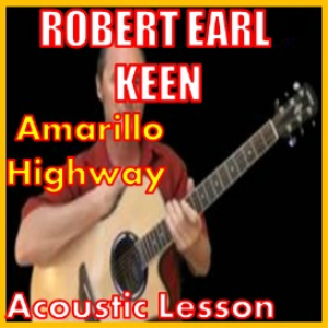 learn to play amarillo highway by robert earl keen