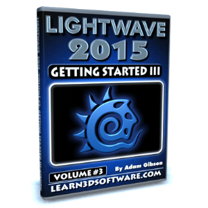 lightwave 2015-volume #3- getting started iii