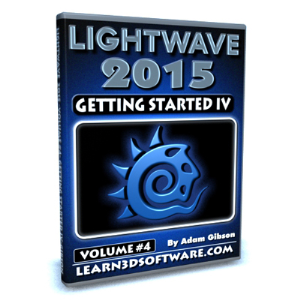 lightwave 2015-volume #4- getting started iv
