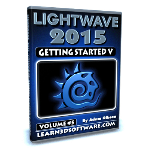lightwave 2015-volume #5- getting started v