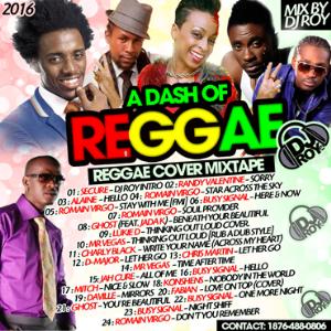 dj roy a dash of reggae cover mix 2016
