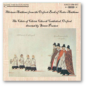 13 anthems from the oxford book of tudor anthems - choir of christ church cathedral, oxford - simon preston