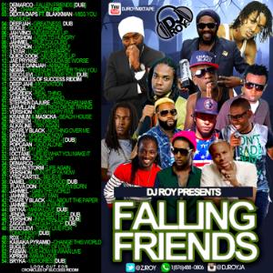 Dj Roy Falling Friends Mixtape 2016 | Music | Reggae