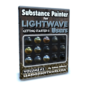 substance painter for lightwave users-volume #2