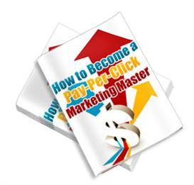 How To Become A Pay Per Click Marketing Master-(MRR) | eBooks | Business and Money