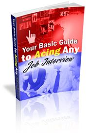 Your Basic Guide to Acing Any Job Interview | eBooks | Education