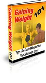 gaining weight 101 - discover the secrets to gain weight (mrr)