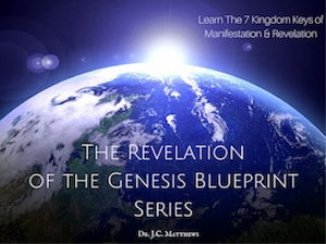 the revelation of the genesis blueprint 3 part series