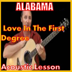 learn to play love in the first degree by alabama