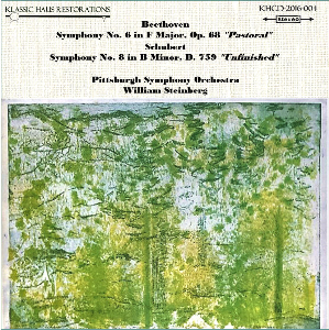beethoven: symphony no. 6 - schubert: symphony no. 8 - pittsburgh symphony orchestra/william steinberg