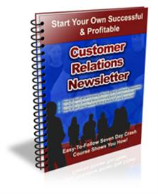 * Customer Relations Newsletter With Private Labels Rights | eBooks | Internet
