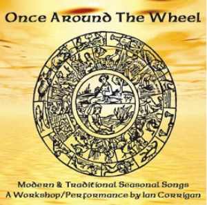 once around the wheel: modern & traditional seasonal songs a workshop/performance