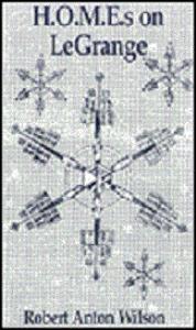robert anton wilson - h.o.m.e.s 0n lagrange