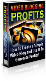 video blogging for profits  - with private labels rights
