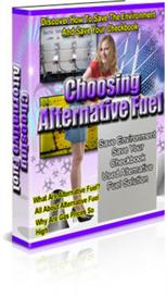 choosing alternative fuel - learn how to save the environment and save