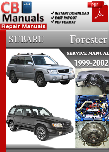 subaru forester 1999-2002 service repair manual