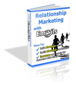 relationship marketing with emails - with private labels rights