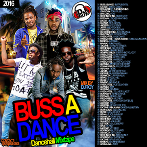 dj roy buss a dance dancehall mix