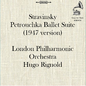 stravinsky: petrouchka - ballet suite (1947 version) - london philharmonic orchestra/hugo rignold