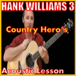 learn to play country heros by hank williams iii