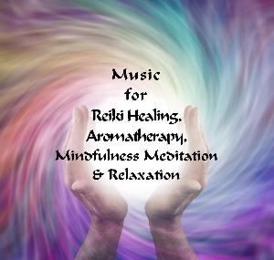 Music for Reiki Healing and Aromatherapy | Music | Ambient
