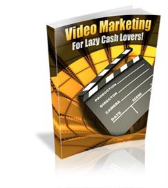 video marketing for lazy cash lovers - with master resale rights
