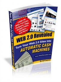 web 2.0 revealed - turn your web 2.0 sites into automatic cash machine